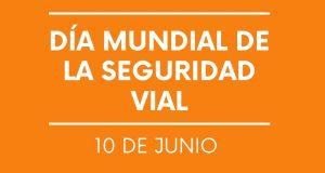 DÍA MUNDIAL DE LA SEGURIDAD VIAL